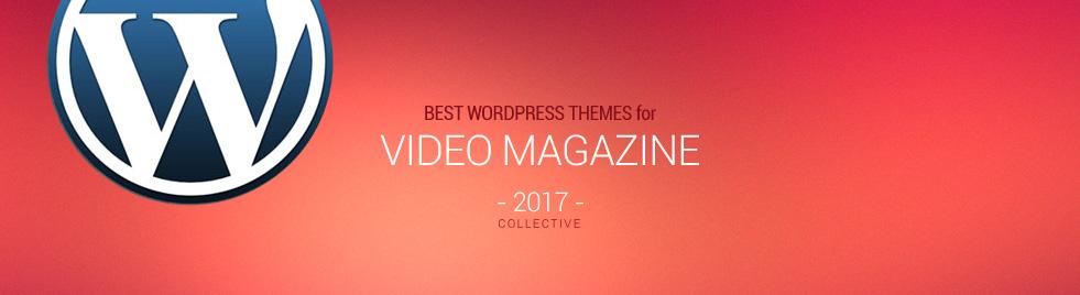 15+ Best Video Magazine Wordpress Themes 2017 - Responsive Miracle