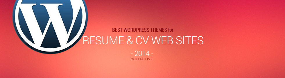 5 best responsive wordpress resume and cv templates in 2014